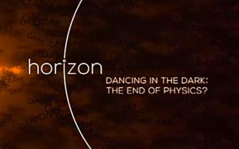 Horizon 2015 : Dancing in the Dark - The End of Physics?