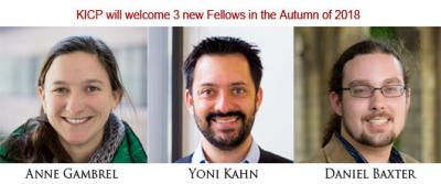 The KICP will welcome 3 new Fellows in the Autumn of 2018